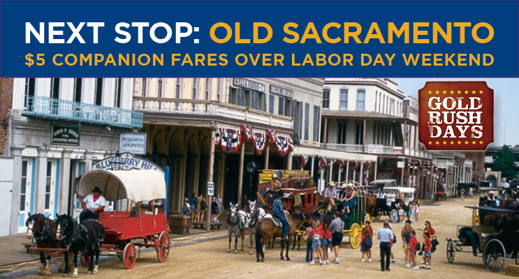 Plan a Labor Day Getaway to Gold Rush Days in Old Sacramento, September 2-5