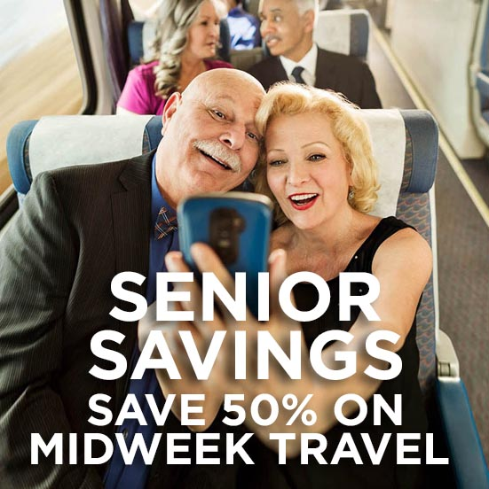 Seniors Save 50% on Midweek Travel!
