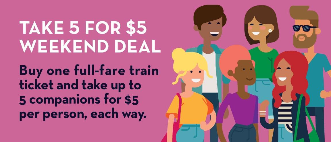 Take 5 Weekend Deal